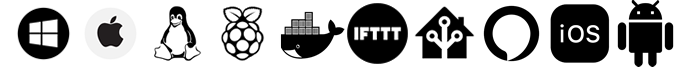 Works on Windows, Mac OS, Linux, Raspberry Pi and Docker. Integrates with IFTTT, Home Assistant and Alexa. Apps available for IOS and Android.